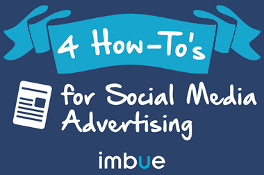 4 How To's for Social Advertising