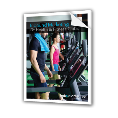 Inbound Marketing 101 for Health & Fitness Club Managers and Owners